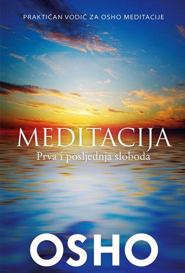Meditacija – Prva i posljednja sloboda