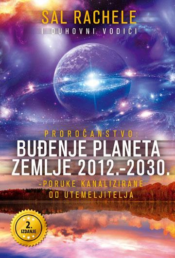 Buđenje planeta Zemlje 2012.-2030.
