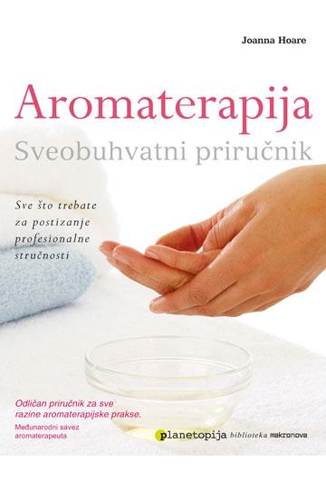 Aromaterapija sveobuhvatni prirucnik