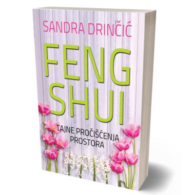 Feng Shui Tajne prociscenja prostora