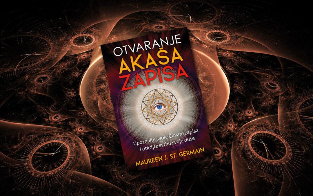Otvaranje Akaša zapisa – Upoznajte svoje Čuvare zapisa i otkrijte svrhu svoje duše