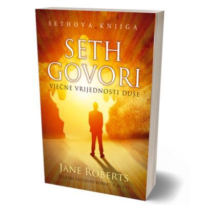 SETH GOVORI – VJECNE VRIJEDNOSTI DUSE